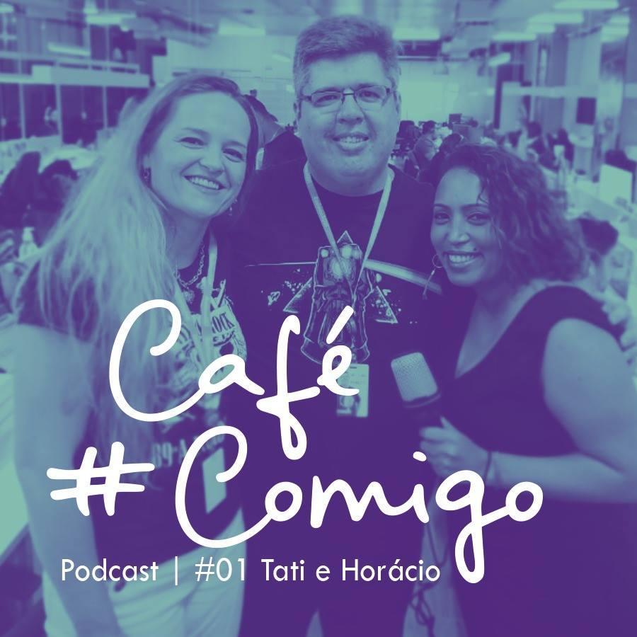 [Podcast] #CaféComigo com Tatiana Pezoa & Horácio Poblete, da Trustvox / Reclame Aqui