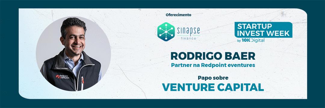 #SWI10K - Live sobre Venture Capital com Rodrigo Baer