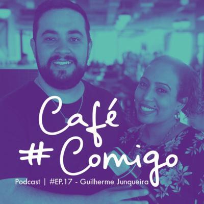 [Podcast #CaféComigo] Guilherme Junqueira -Educação, carreira e as profissões do futuro