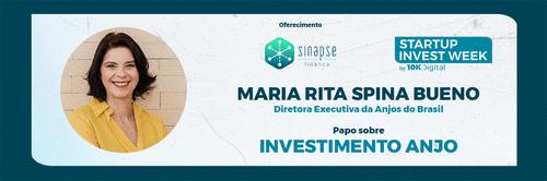 #SWI10K - Live sobre Investimento Anjo com Maria Rita Spina Bueno