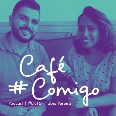 [Podcast #CaféComigo] Fabio Pereira: Consciência Digital - Habilidades para a era digital